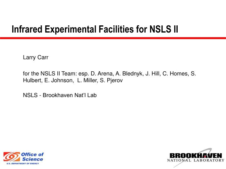 Infrared experimental facilities for nsls ii