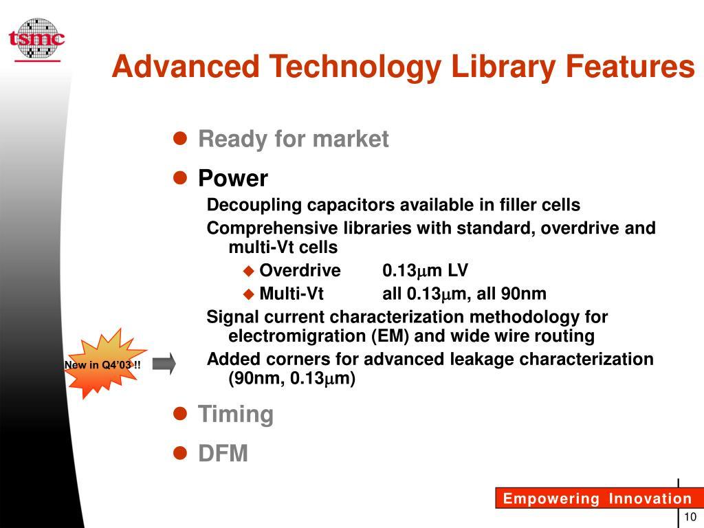 PPT - TSMC Libraries Advanced Technology Standard Cells