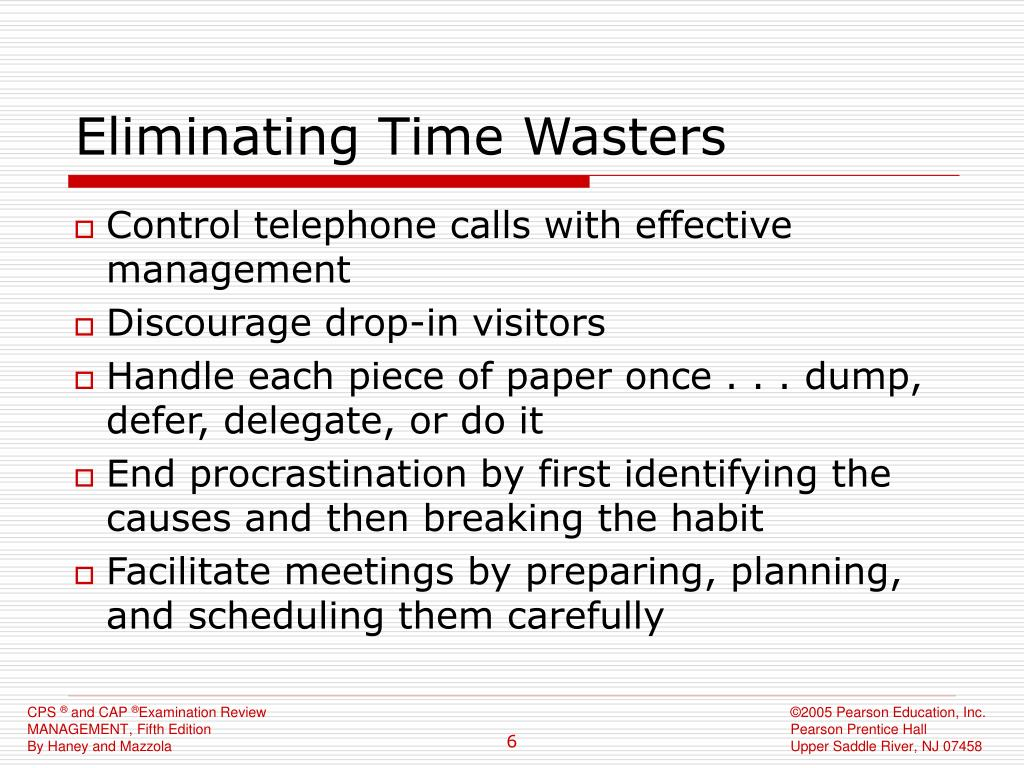 Eliminating Time Wasters