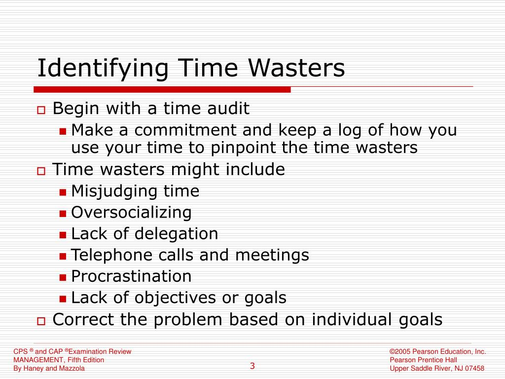 Identifying Time Wasters