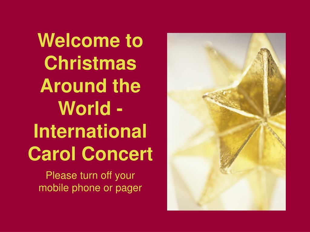 welcome to christmas around the world international carol concert l.