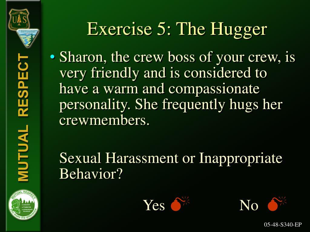 Exercise 5: The Hugger