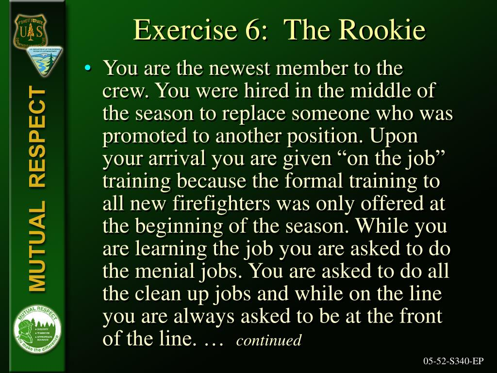 Exercise 6:  The Rookie
