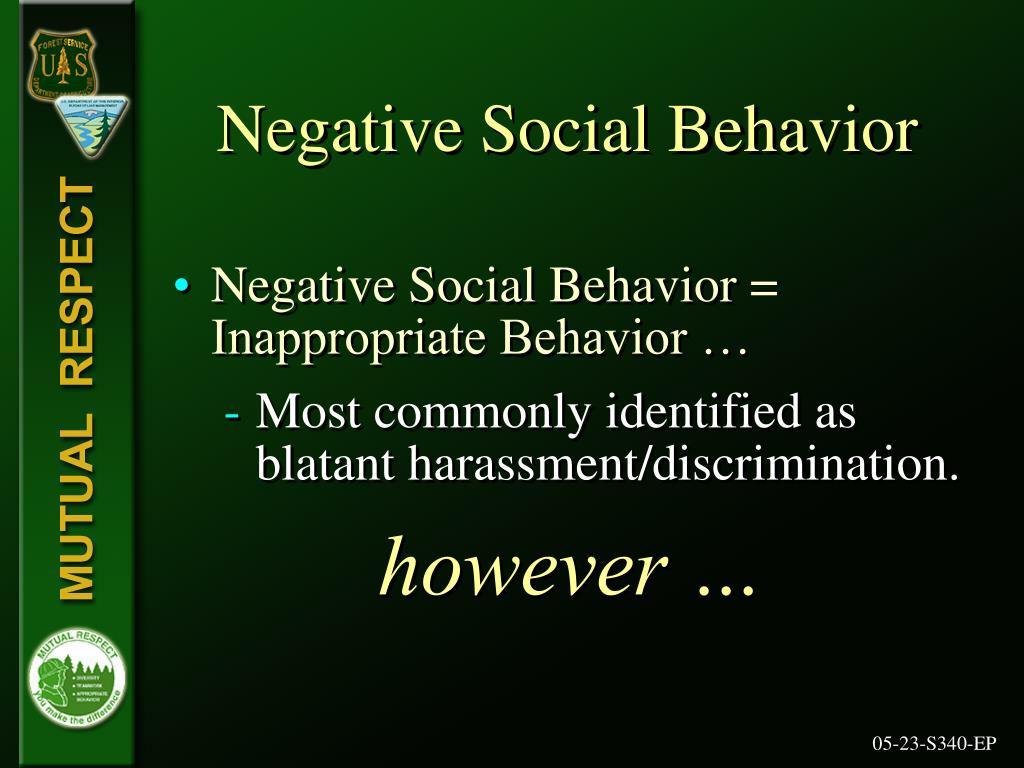 Negative Social Behavior