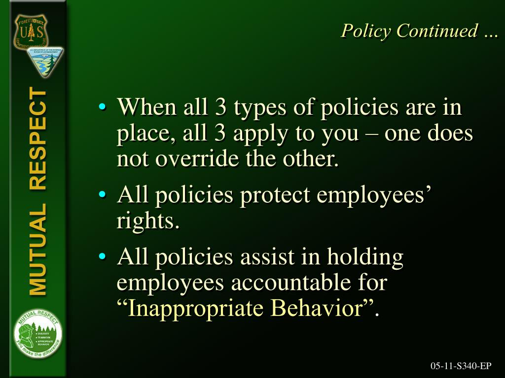 Policy Continued …