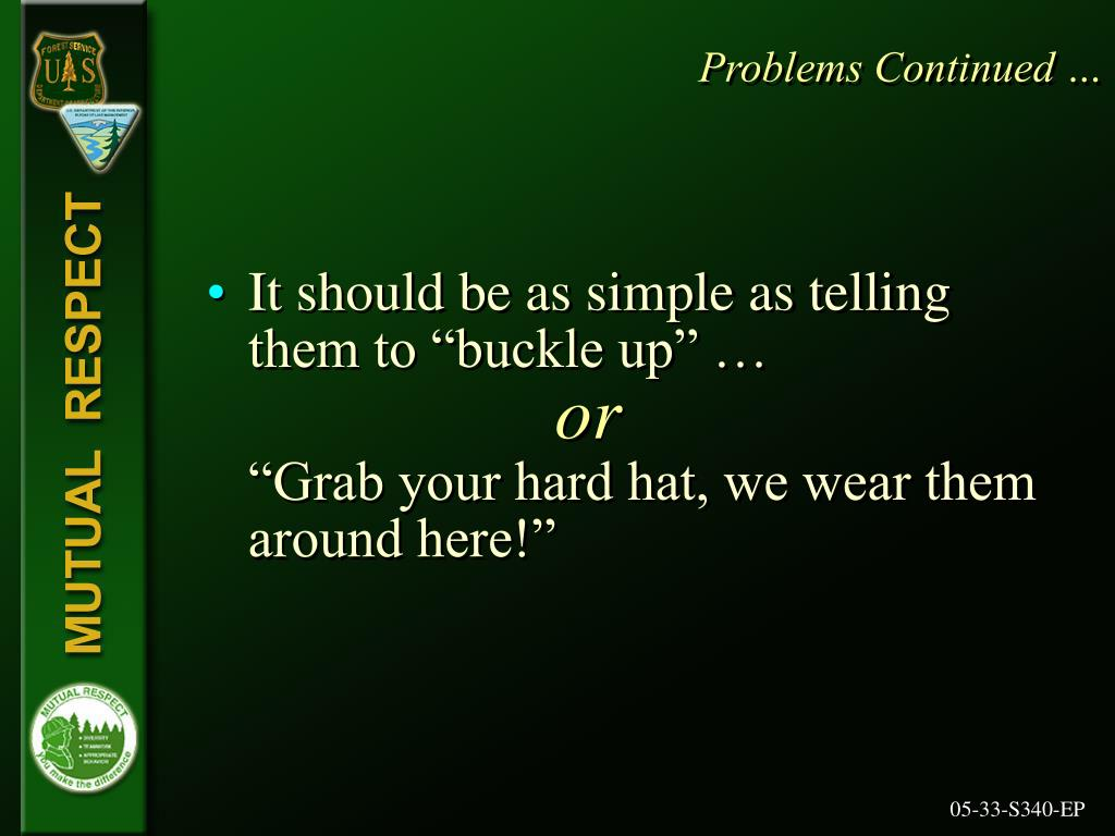 Problems Continued …