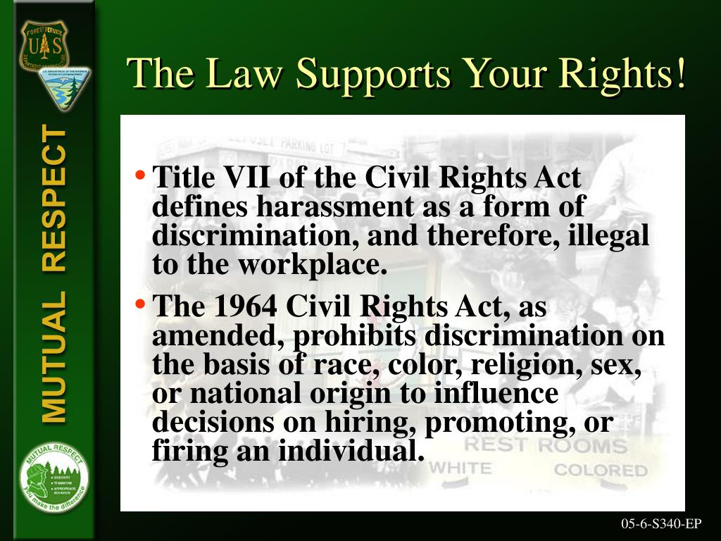 The Law Supports Your Rights!