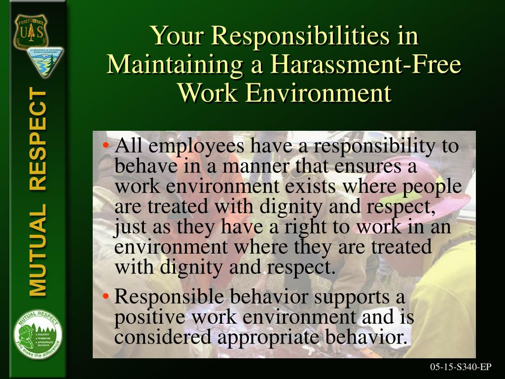 Your Responsibilities in Maintaining a Harassment-Free Work Environment