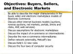 objectives buyers sellers and electronic markets