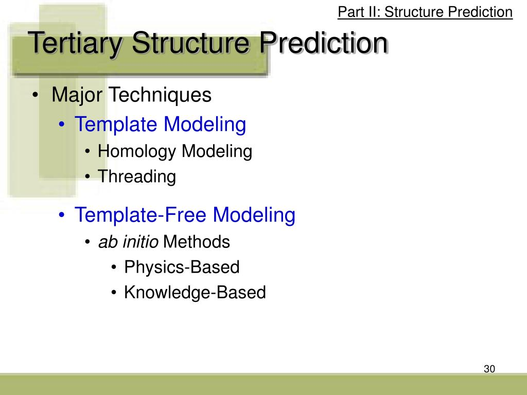 Part II: Structure Prediction