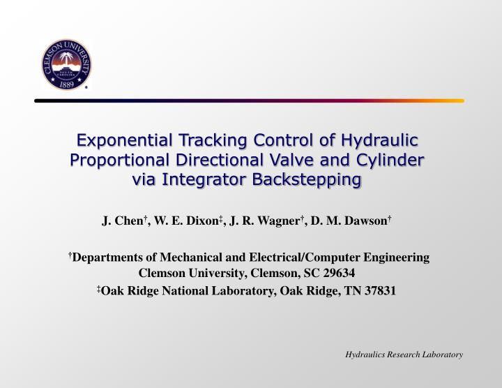Exponential Tracking Control of Hydraulic Proportional Directional Valve and Cylinder via Integrator...