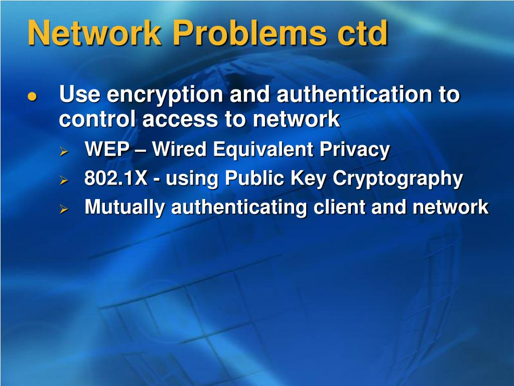 Network Problems ctd