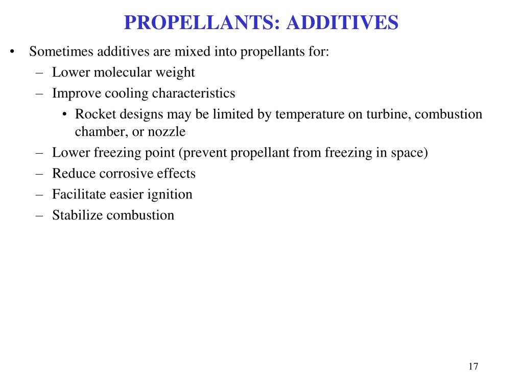 PROPELLANTS: ADDITIVES