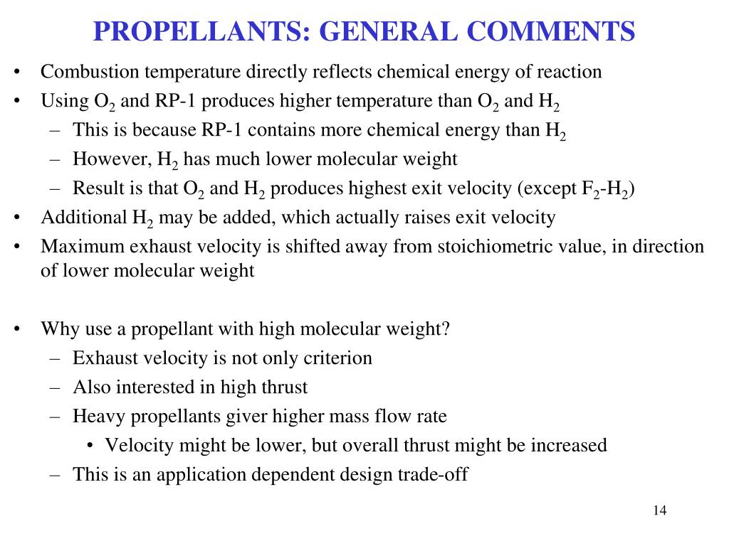 PROPELLANTS: GENERAL COMMENTS