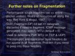 further notes on fragmentation