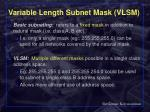 variable length subnet mask vlsm