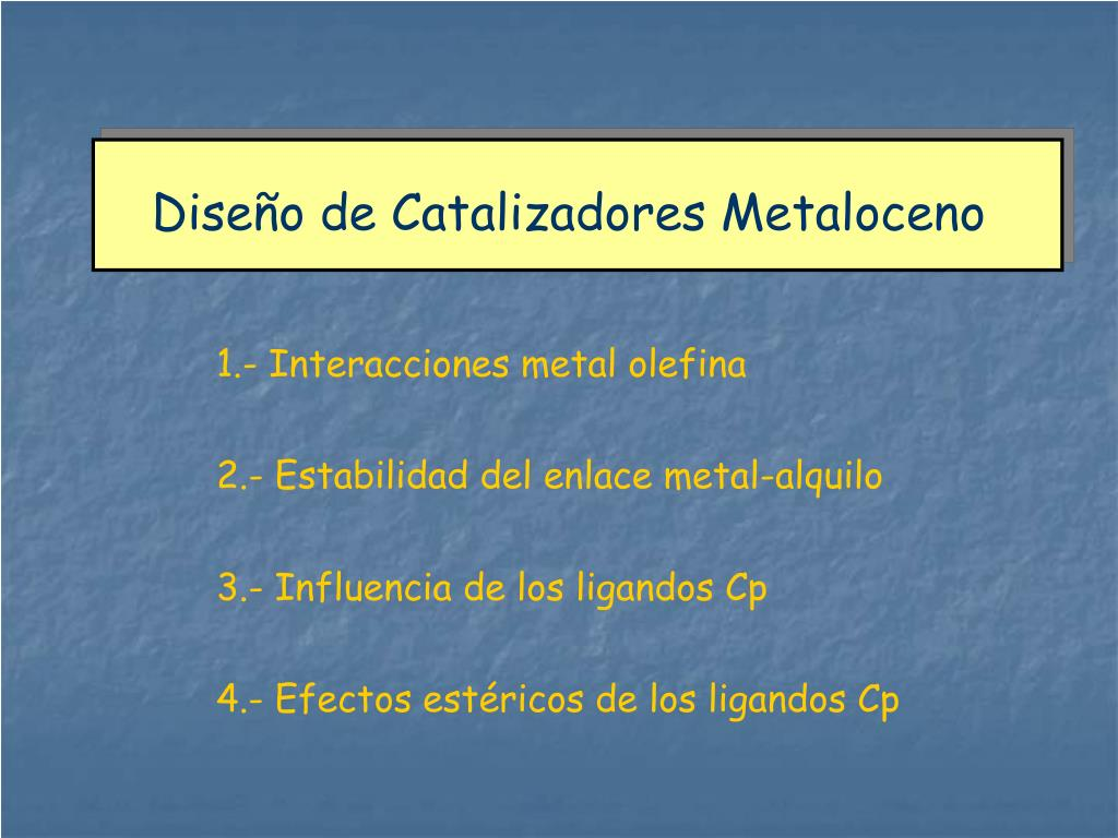 Diseño de Catalizadores Metaloceno