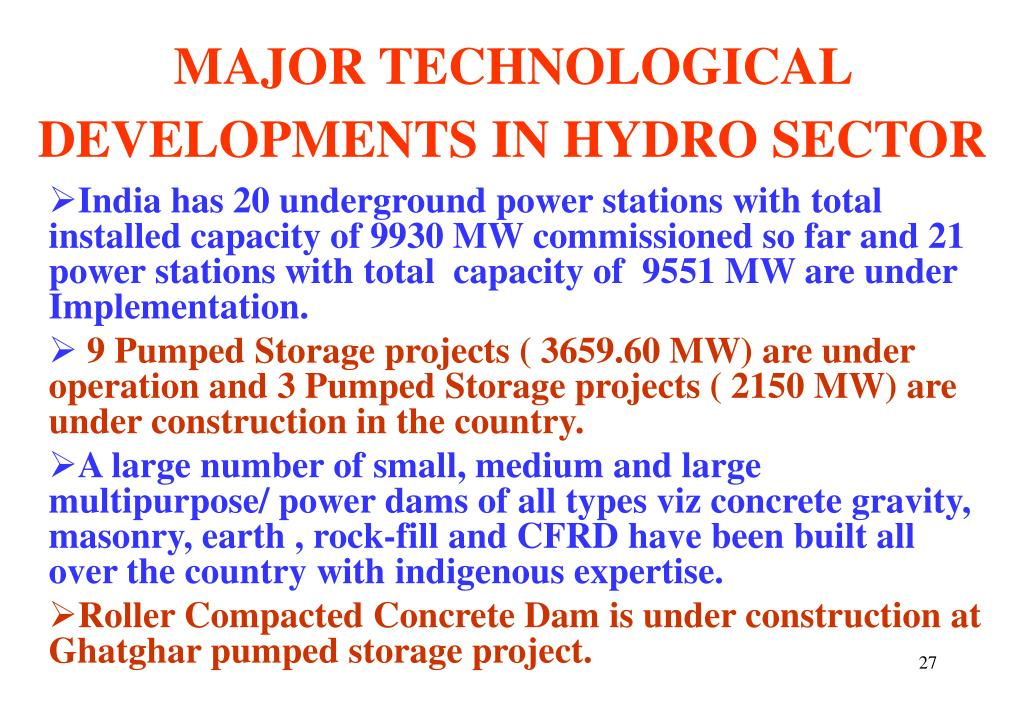 MAJOR TECHNOLOGICAL DEVELOPMENTS IN HYDRO SECTOR