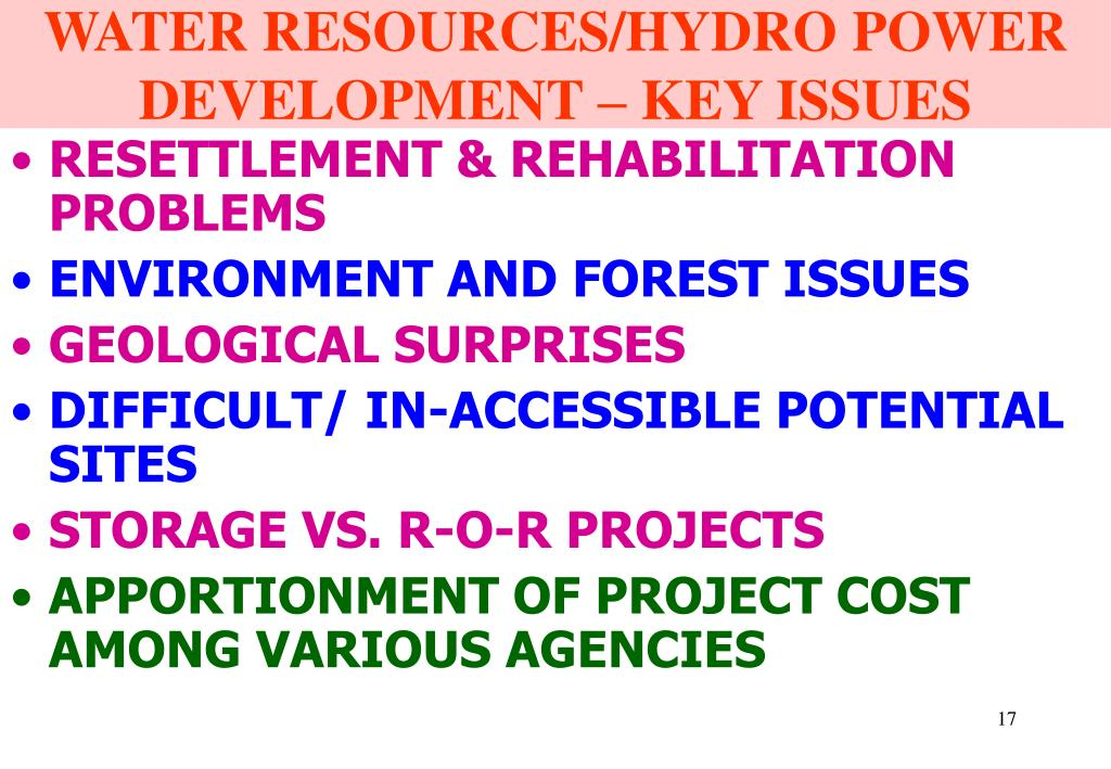 WATER RESOURCES/HYDRO POWER DEVELOPMENT – KEY ISSUES