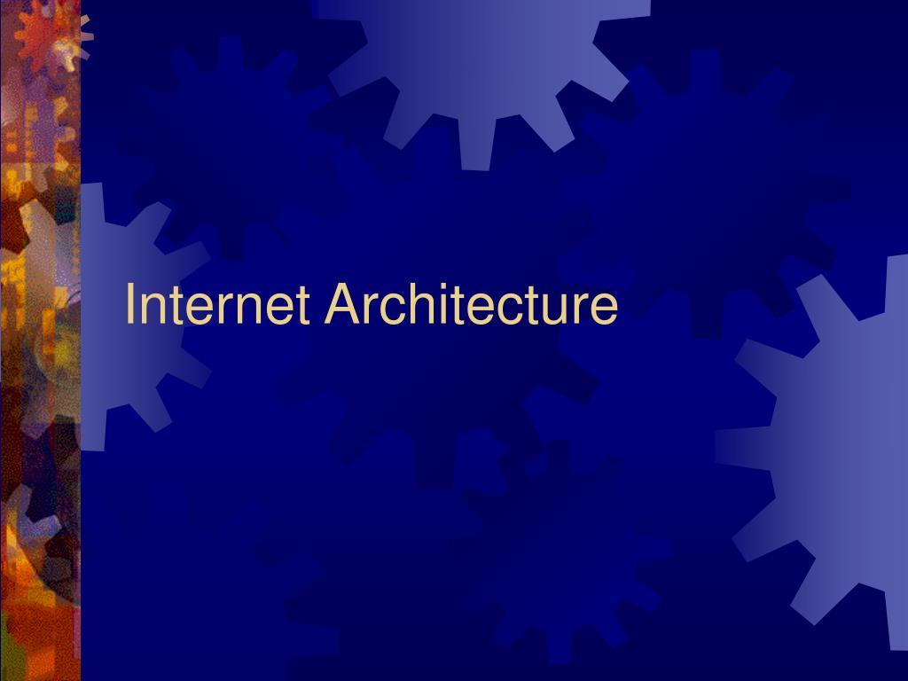 internet architecture l.