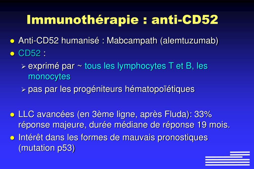 Immunothérapie : anti-CD52