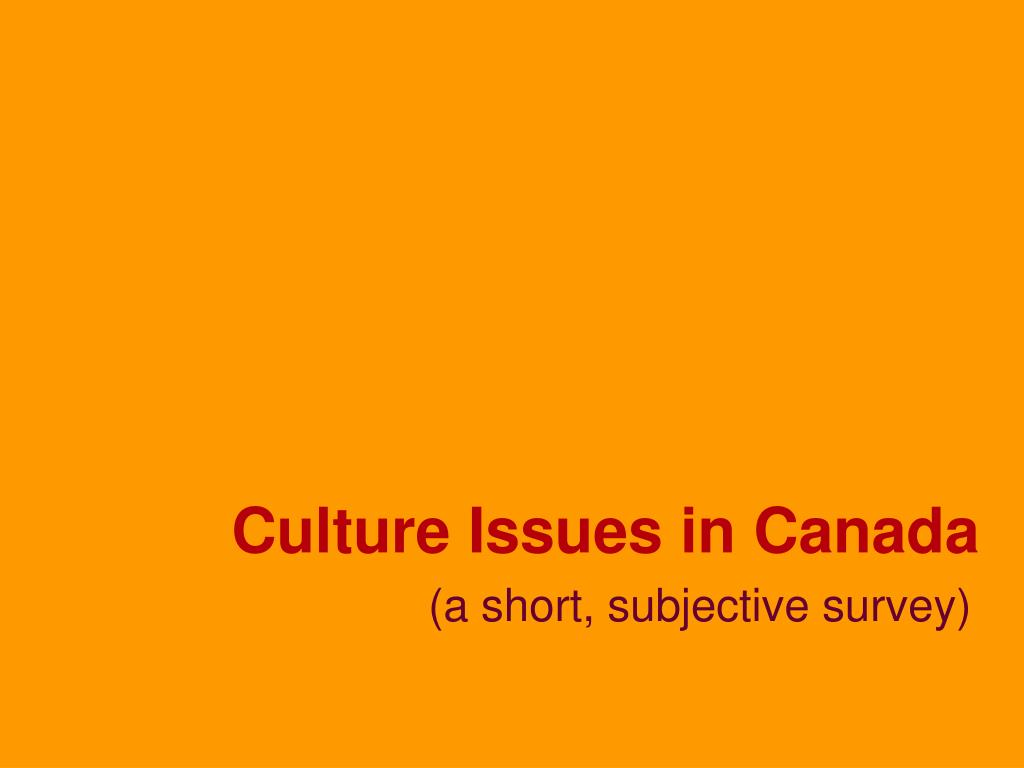 Culture Issues in Canada
