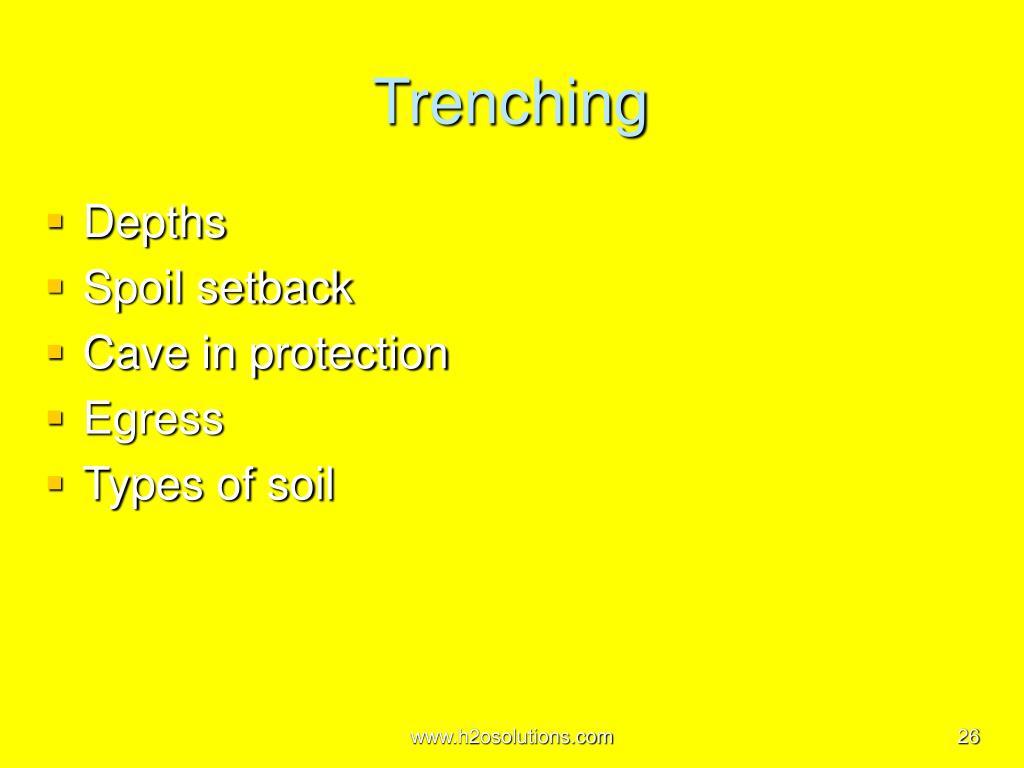 Trenching