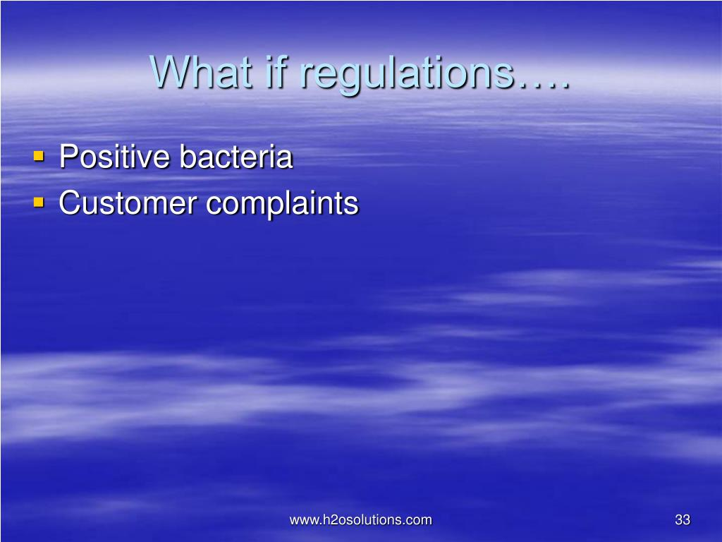 What if regulations….