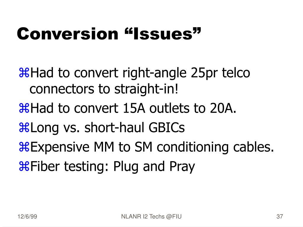 """Conversion """"Issues"""""""