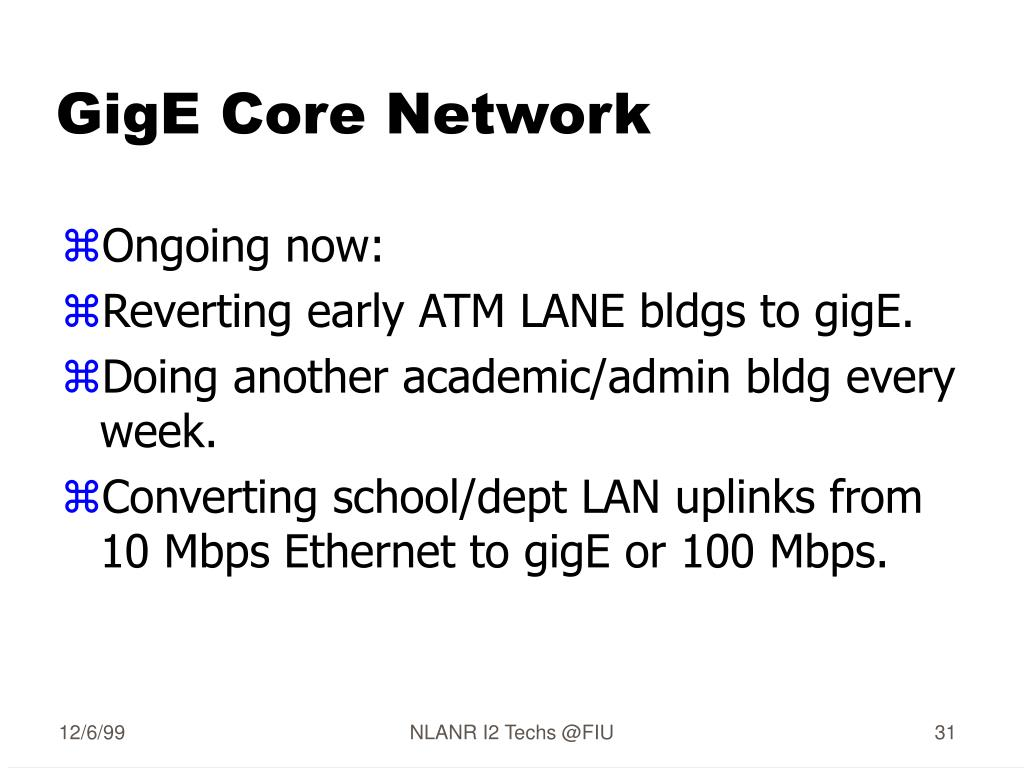 GigE Core Network