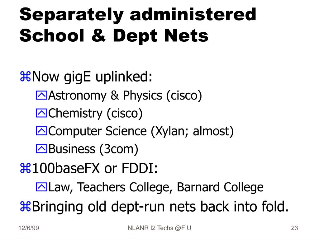 Separately administered School & Dept Nets