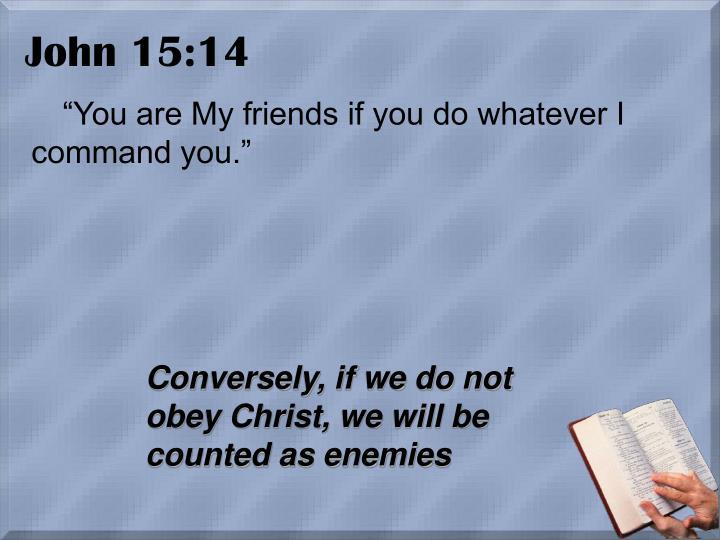 John 15 14