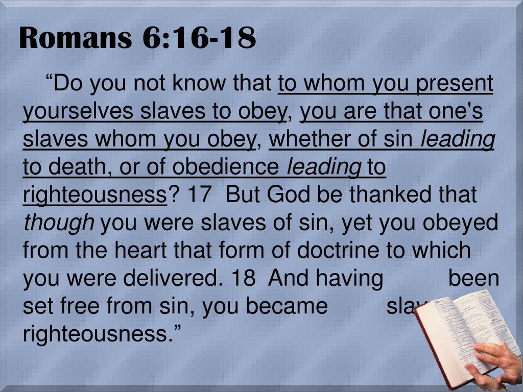 Romans 6:16-18