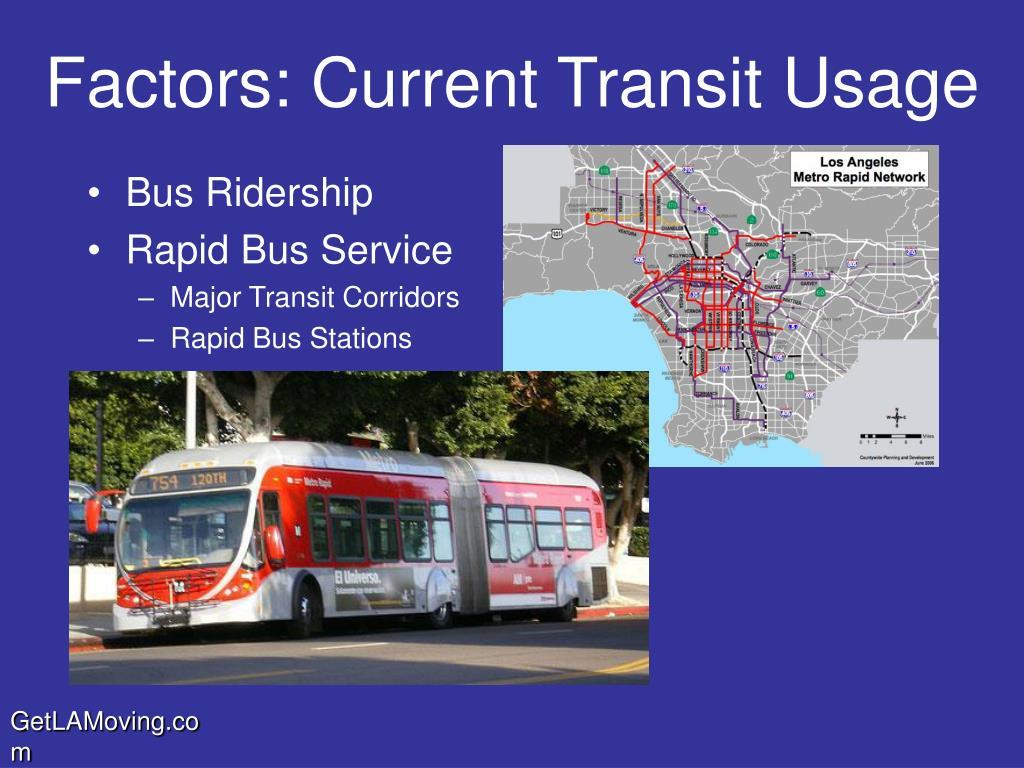 Factors: Current Transit Usage