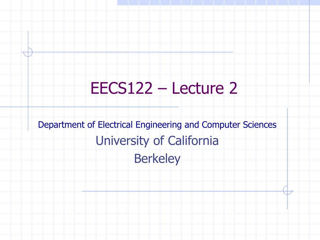 eecs122 lecture 2 l.