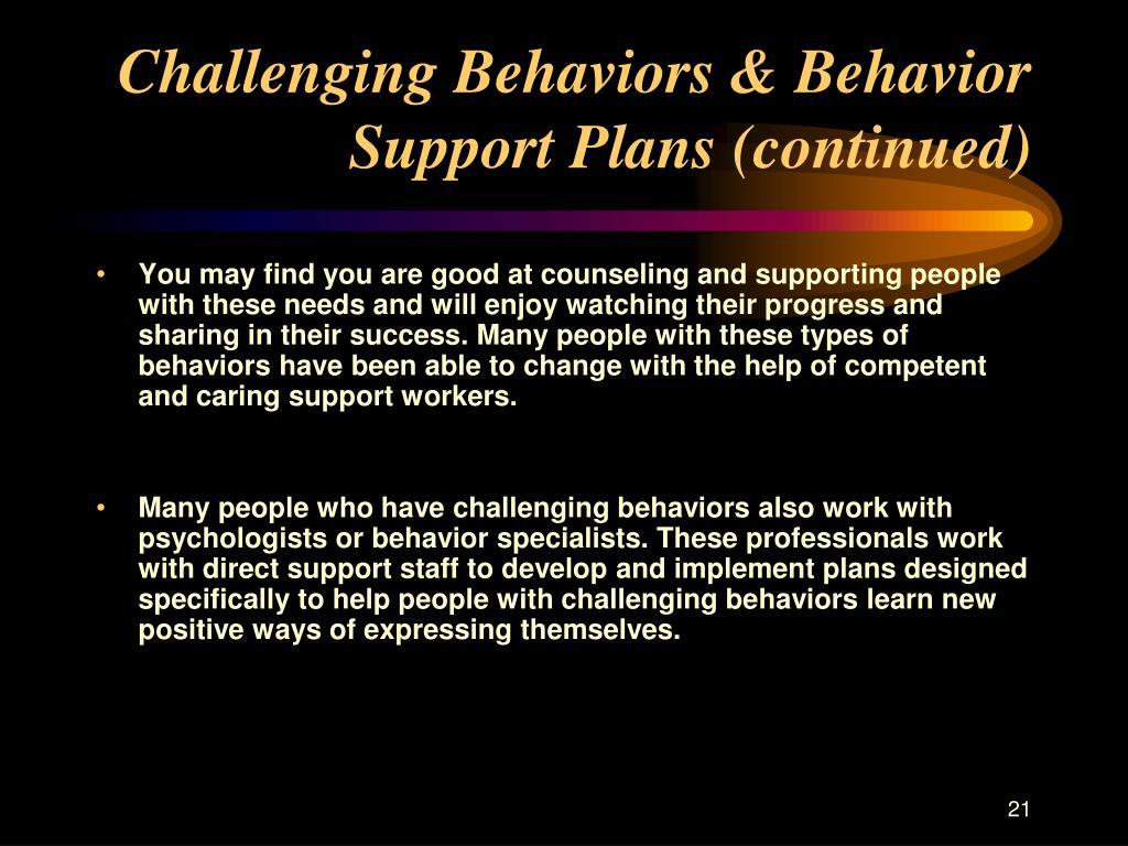 Challenging Behaviors & Behavior Support Plans (continued)