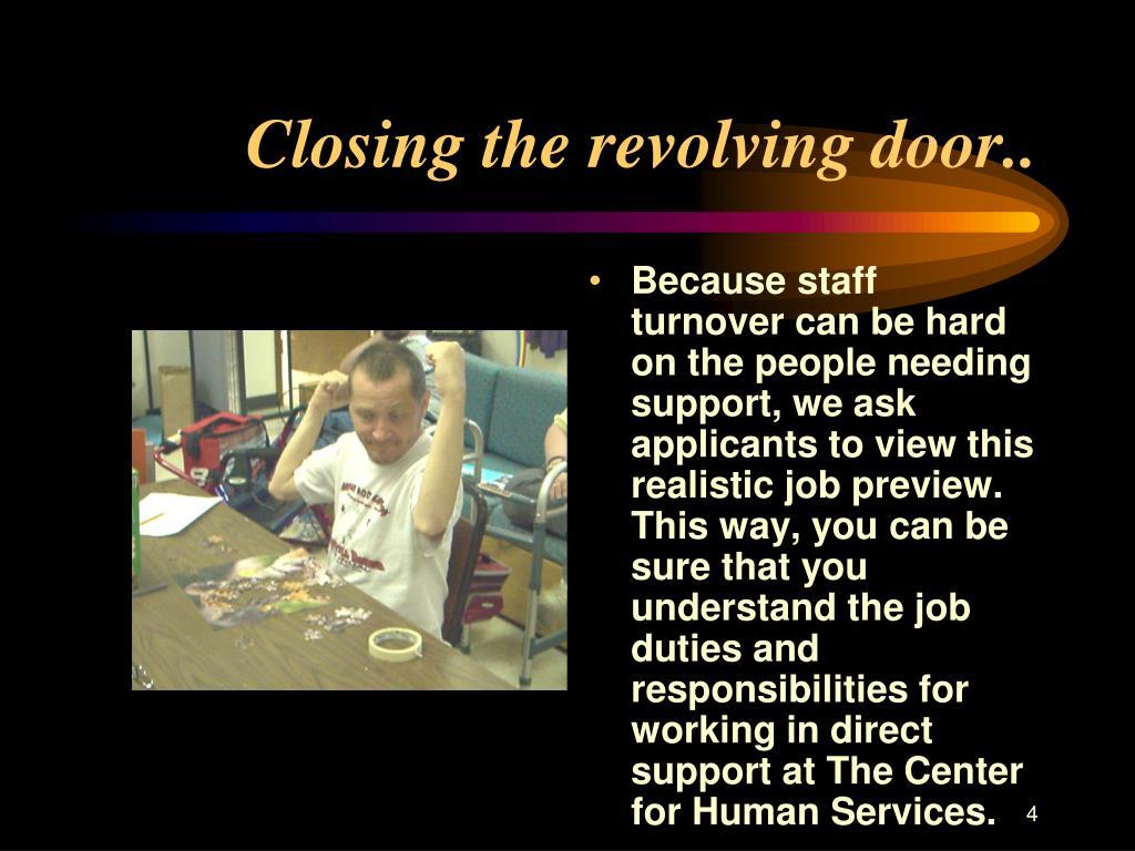 Closing the revolving door..