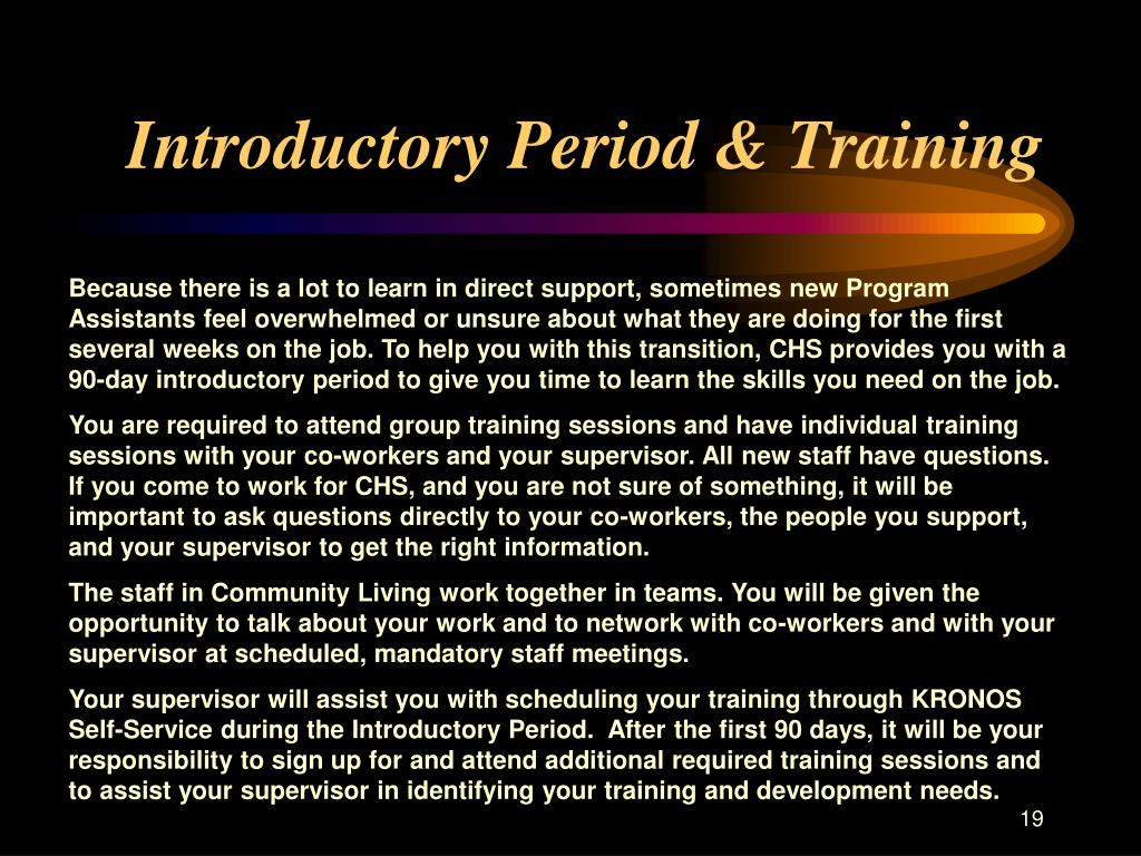 Introductory Period & Training