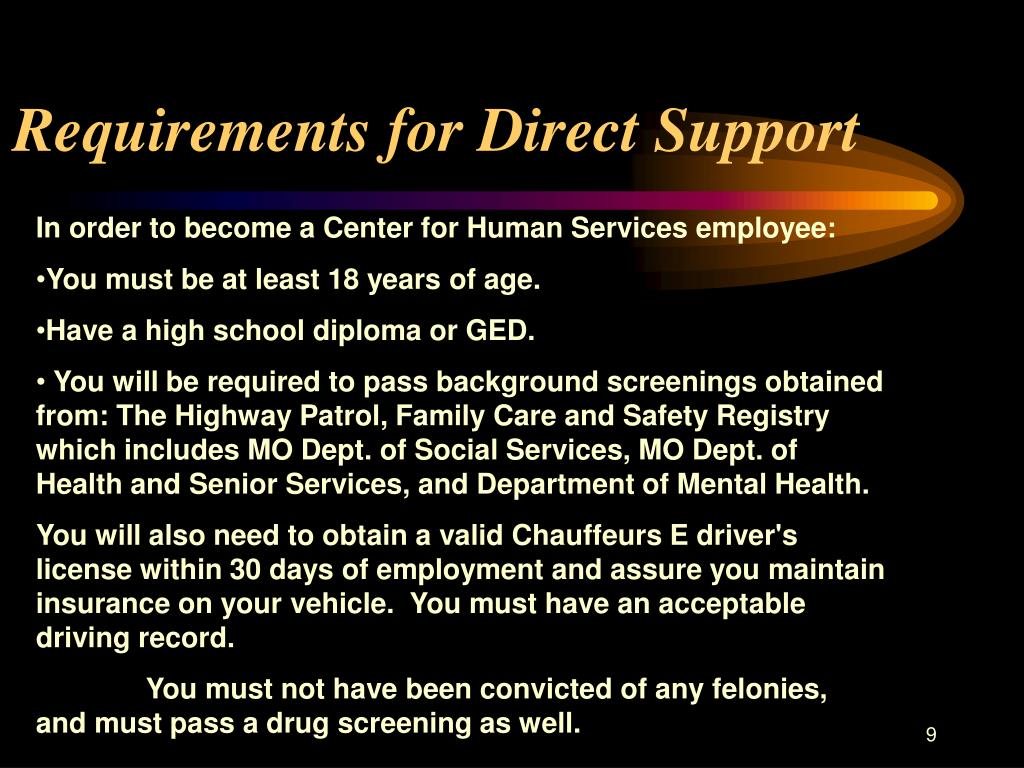 Requirements for Direct Support