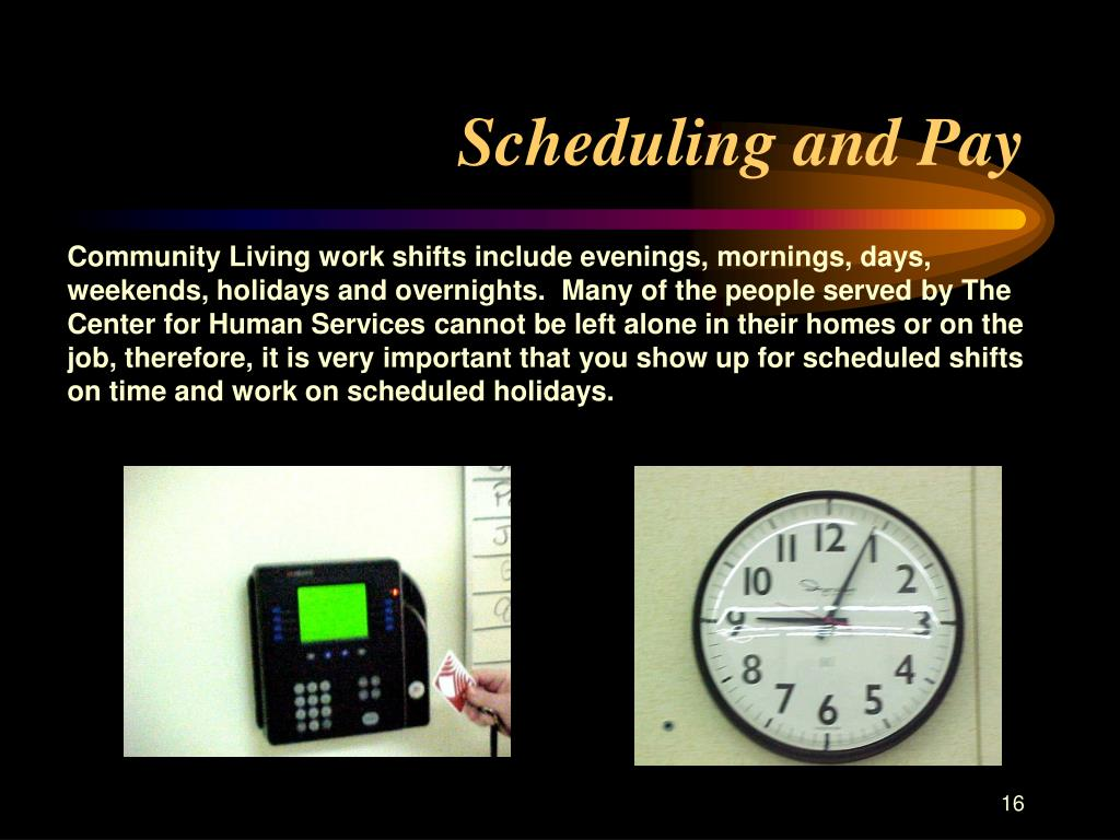 Scheduling and Pay