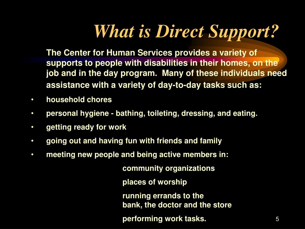 What is Direct Support?