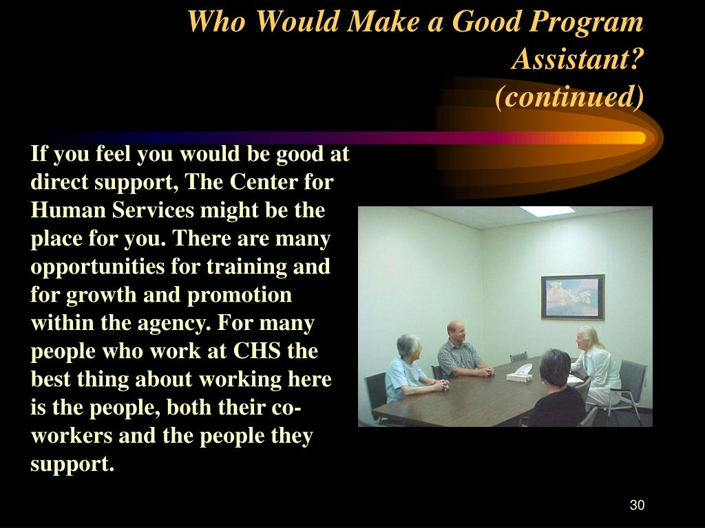 Who Would Make a Good Program Assistant?