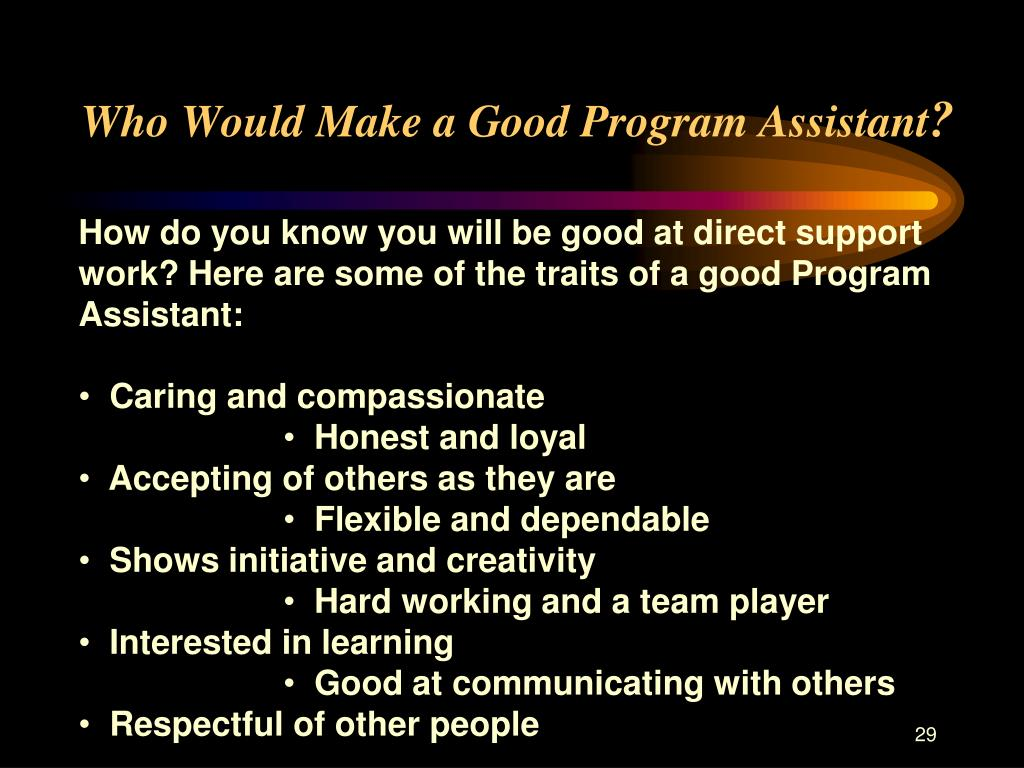 Who Would Make a Good Program Assistant