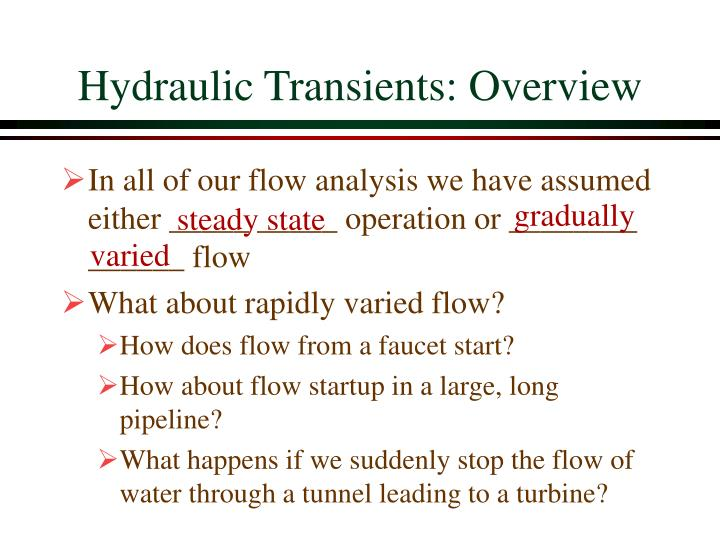 Hydraulic transients overview