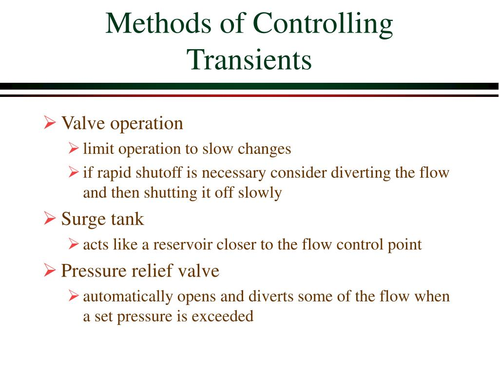Methods of Controlling Transients