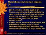 maceration enzymes main impacts 2