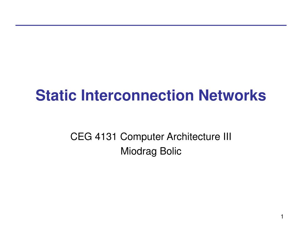 Static Interconnection Networks