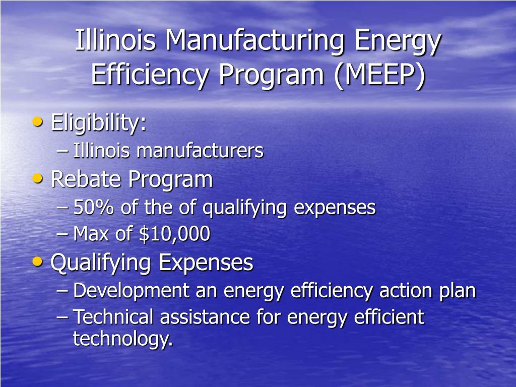 Illinois Manufacturing Energy Efficiency Program (MEEP)