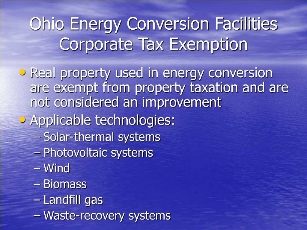 Ohio Energy Conversion Facilities Corporate Tax Exemption