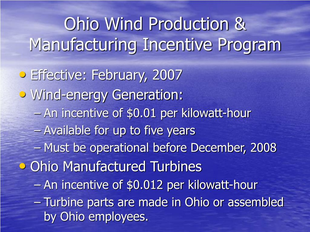 Ohio Wind Production & Manufacturing Incentive Program